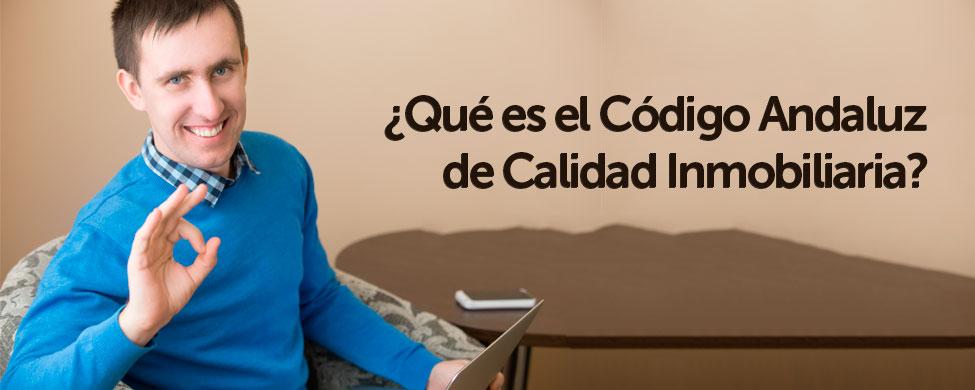 que es el Código Andaluz de Calidad Inmobiliaria o CACI